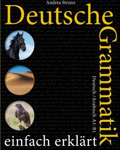 كتب قواعد اللغة الالمانية - Deutsche Grammatik einfach erklärt: A1-B1 Deutsch / Arabisch