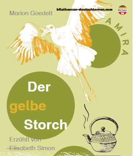 Der gelbe Storch